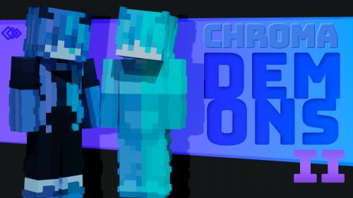 Chroma Demons 2